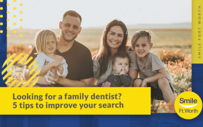 Looking for a Family Dentist? 5 Tips to Improve Your Search
